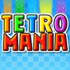 Tetro-Manija